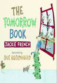 Tomorrow Book by Jackie French image