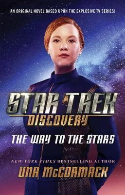 Star Trek: Discovery: The Way to the Stars by Una McCormack image