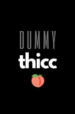 Dummy Thicc Peach by Madstag Pages