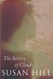 The Service of Clouds by Susan Hill image