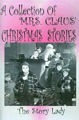 Collection of Mrs. Claus' Christmas Stories by Bonnie M Gulan image