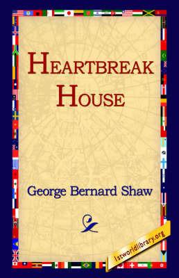 Heartbreak House by George Bernard Shaw