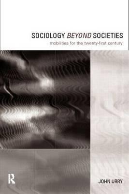 Sociology Beyond Societies by John Urry image
