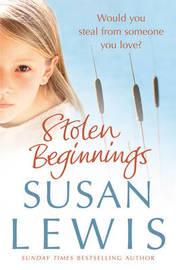 Stolen Beginnings by Susan Lewis