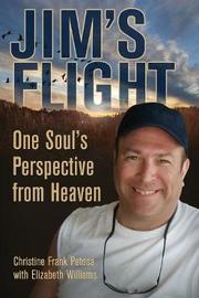 Jim's Flight by Christine Frank Petosa