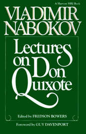 "Lectures on ""Don Quixote"" by Vladimir Nabokov"
