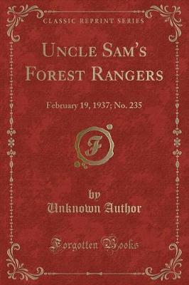 Uncle Sam's Forest Rangers by Unknown Author