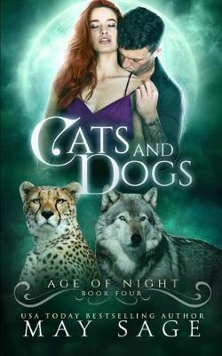 Cats and Dogs by May Sage