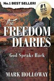 The Freedom Diaries by Mark Holloway