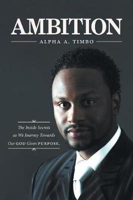 Ambition by Alpha a Timbo