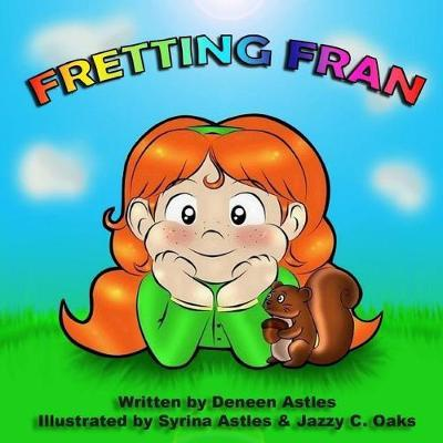 Fretting Fran by Deneen Astles