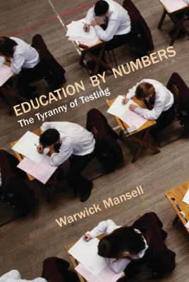 Education by Numbers by Warwick Mansell image