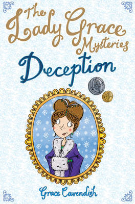 The Lady Grace Mysteries: Deception by Grace Cavendish image