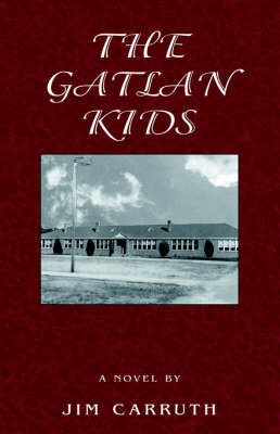 The Gatlan Kids by Jim Carruth