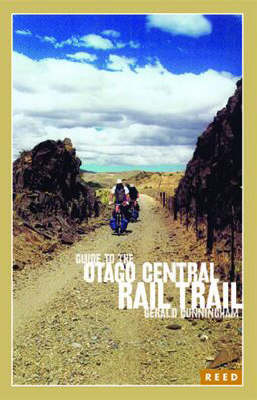 Guide to the Otago Central Rail Trail by G. Cunningham