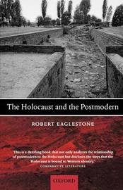 The Holocaust and the Postmodern by Robert Eaglestone image