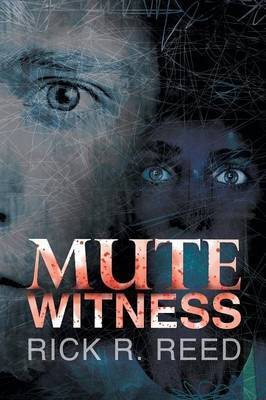 Mute Witness by Rick R Reed image