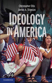Ideology in America by Christopher Ellis
