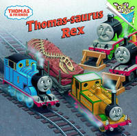 Thomas-Saurus Rex by W. Awdry