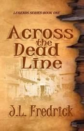 Across the Dead Line by J. L. Fredrick image
