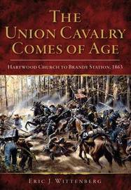 The Union Cavalry Comes of Age by Eric J. Wittenberg image