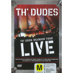 Th' Dudes 2006 Reunion Tour Live on