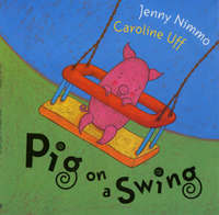 Pig On A Swing by Jenny Nimmo image