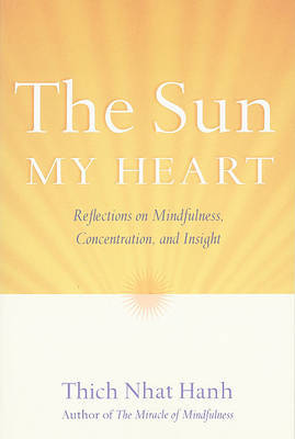 The Sun My Heart by Thich Nhat Hanh image