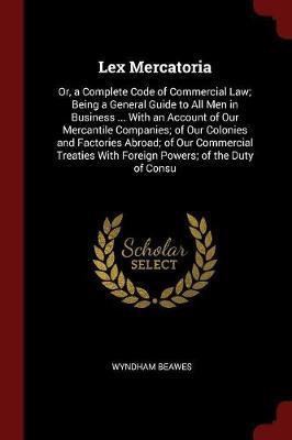 Lex Mercatoria by Wyndham Beawes