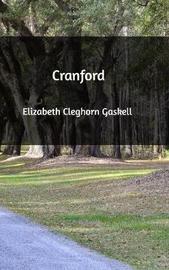 Cranford by Elizabeth Cleghorn Gaskell