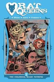 Rat Queens Volume 5: The Colossal Magic Nothing by Kurtis J. Wiebe