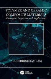 Polymer and Ceramic Composite Materials by Noureddine Ramdani