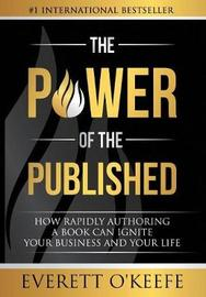 The Power of the Published by Everett O?keefe