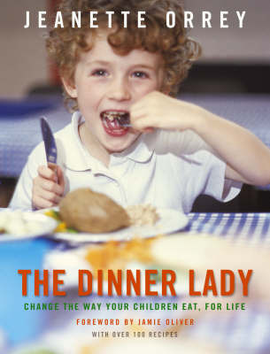 The Dinner Lady by Jeanette Orrey image