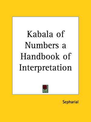 "Kabala of Numbers: A Handbook of Interpretation (1920): Pt. 1 & 2 by ""Sepharial"" image"