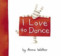 I Love to Dance by Anna Walker image