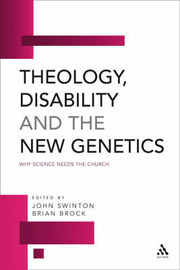 Theology, Disability and the New Genetics: Why Science Needs the Church image