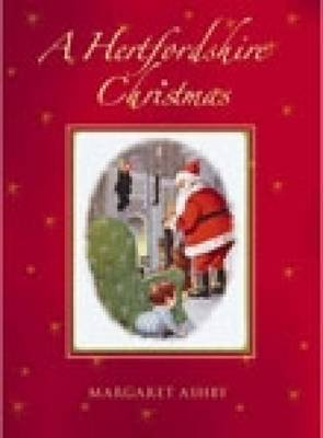 A Hertfordshire Christmas by Margaret Ashby