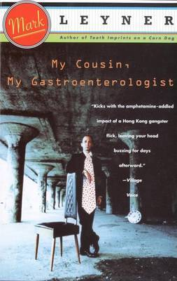 My Cousin the Gastroenterologist by Mark Leyner image