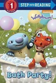 Bath Party! (Wallykazam!) by Christy Webster