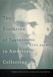 The Evolution of Taste in American Collecting by Rene Brimo image
