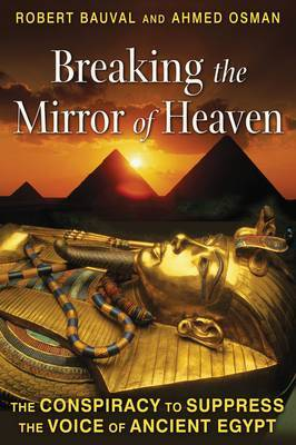 Breaking the Miror of Heaven by Robert Bauval