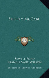 Shorty McCabe by Sewell Ford