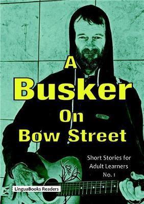 A Busker on Bow Street