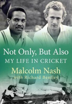 Not Only, But Also by Malcolm Nash