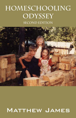 Homeschooling Odyssey: Second Edition by Matthew, James image