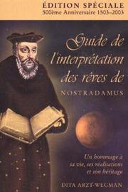 Guide De L'interpretation Des Reves De Nostradamus by Dita Arzt-Wegman image