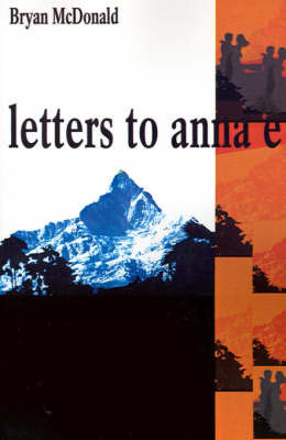 Letters to Anna E by Bryan McDonald