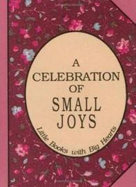 Celebration of Small Joys by David Grayson image