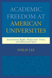 Academic Freedom at American Universities by Philip Lee